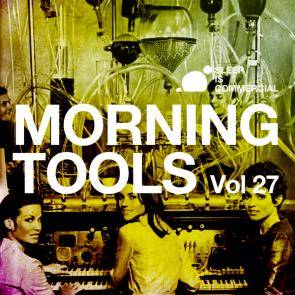 VA ‎– Morning Tools Vol.27
