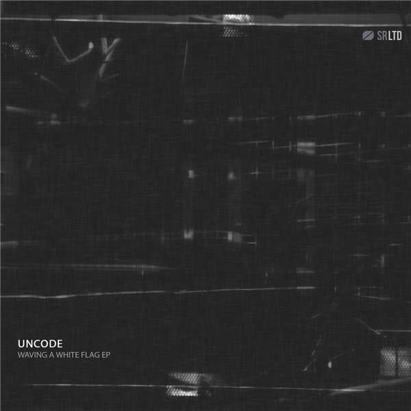 Uncode - Waving a white flag EP