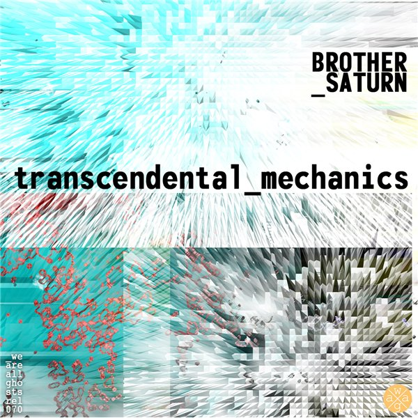 Brother Saturn - Transcendental Mechanics