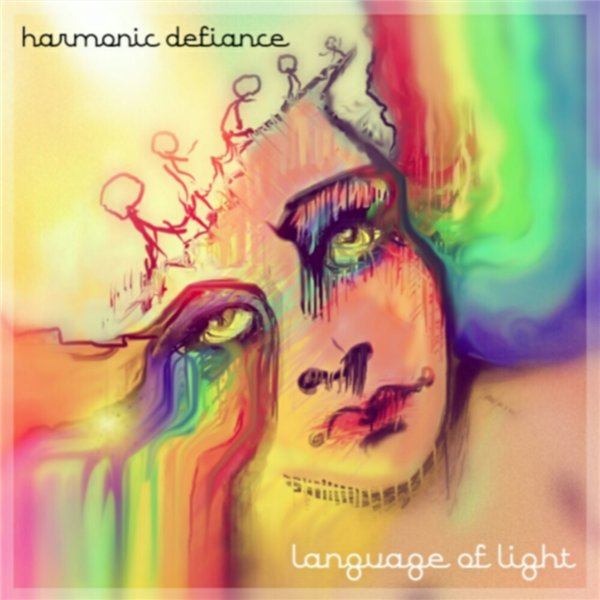 Harmonic Defiance - Language Of Light