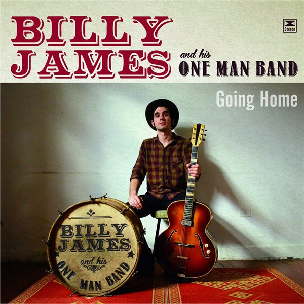 Billy James & his One Man Band -  Going Home EP