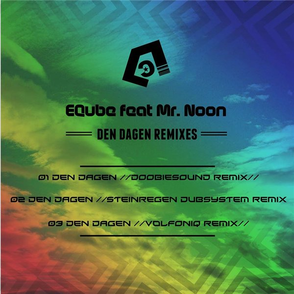 EQube & Mr Noon - Den Dagen Remixes
