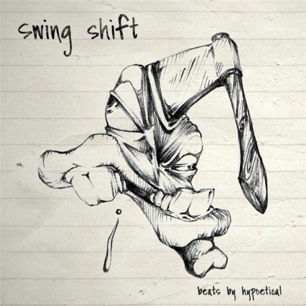 Hypoetical - Swing Shift EP