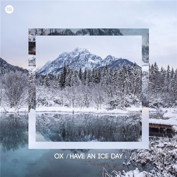 OX - Have An Ice Day Ep
