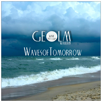 Geolm - Waves of Tomorrow