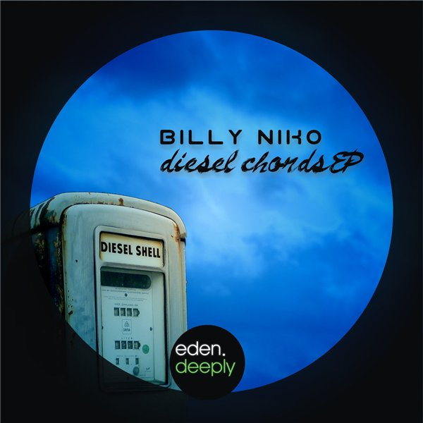 Billy Niko - Diesel Chords EP