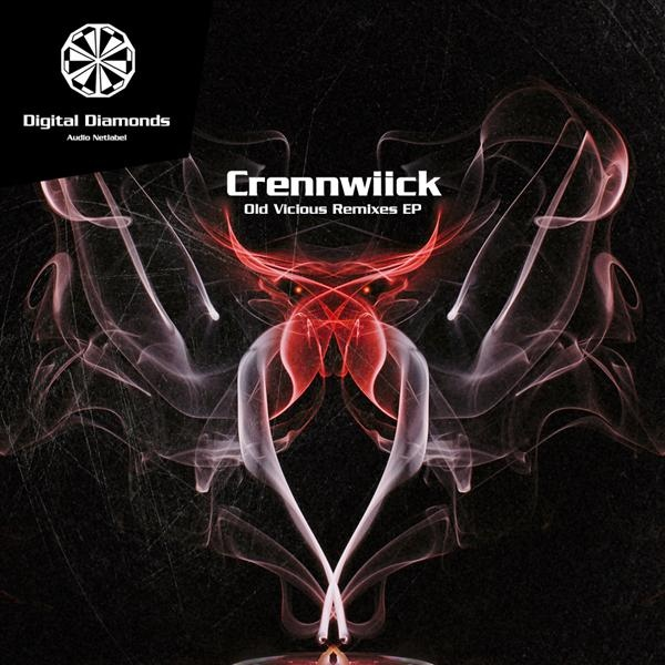Crennwiick - Old Vicious Remixes EP