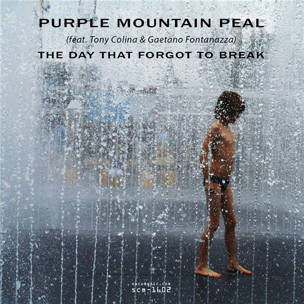 Purple Mountain Peal - The Day That Forgot To Break